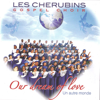 our dream of love cherubins gospel